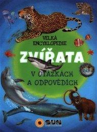 Velká encyklopedie - Zvířata v otázkách a odpovědích