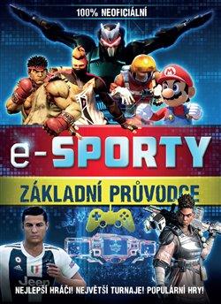 Obálka titulu E-sporty - 100% neoficiální průvodce