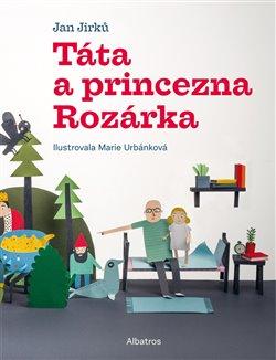 Obálka titulu Táta a princezna Rozárka
