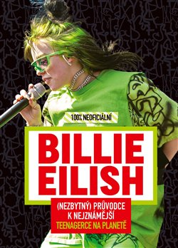 Obálka titulu Billie Eilish - 100% neoficiální