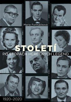 Obálka titulu Století: po stopách hereckých legend