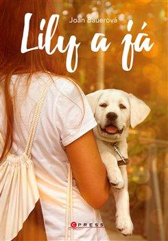 Obálka titulu Lily a já