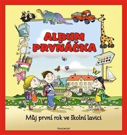 Obálka titulu Album prvňáčka – Můj první rok ve školní lavici