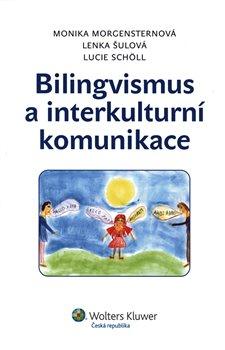 Obálka titulu Bilingvismus a interkulturní komunikace