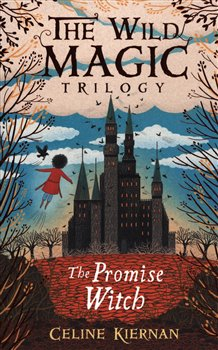The Wild Magic Trilogy - The Promise Witch