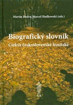Obálka titulu Biografický slovník Církve československé husitské