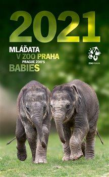 Obálka titulu Nástěnný kalendář Zoo Praha 2021 - Mláďata v Zoo Praha