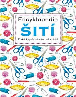Obálka titulu Encyklopedie šití - Praktický průvodce technikami šití