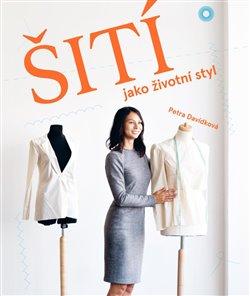 Obálka titulu Šití jako životní styl