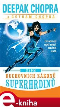 Obálka titulu Sedm duchovních zákonů superhrdinů