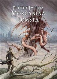 Příběhy impéria – Morganina pomsta