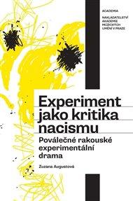 Experiment jako kritika nacismu. Poválečné rakouské experimentální drama