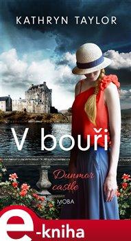 Obálka titulu V bouři – Dunmor Castle