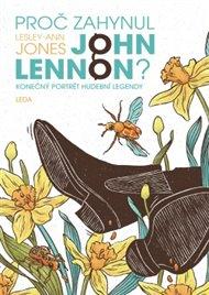 Proč zahynul John Lennon?