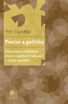 Obálka titulu Peníze a politika
