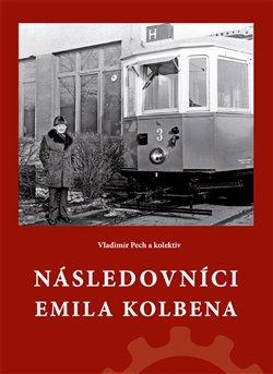 Obálka titulu Následovníci Emila Kolbena
