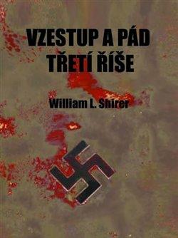 Obálka titulu Vzestup a pád Třetí říše
