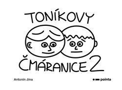 Obálka titulu Toníkovy čmáranice 2