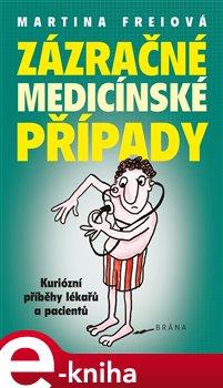 Obálka titulu Zázračné medicínské případy