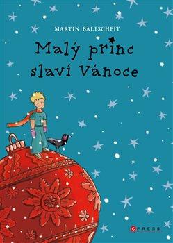 Obálka titulu Malý princ slaví Vánoce