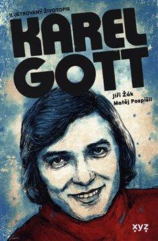 Obálka titulu Karel Gott: ilustrovaný životopis