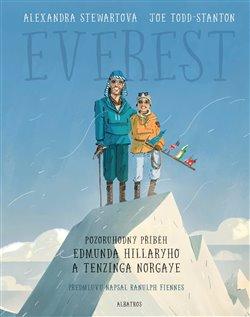 Obálka titulu Everest: Pozoruhodný příběh Edmunda Hillaryho a Tenzinga Norgaye