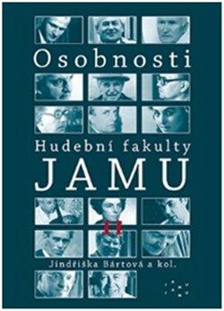 Obálka titulu Osobnosti Hudební fakulty JAMU II