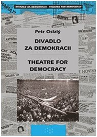 Divadlo za demokracii – Theatre for Democracy