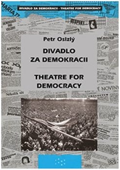 Obálka titulu Divadlo za demokracii – Theatre for Democracy