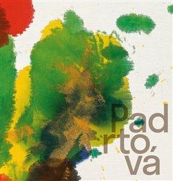 Obálka titulu Ludmila Padrtová – Krajinou k abstrakci