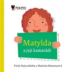 Obálka titulu Matylda a její kamarádi