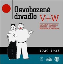 Obálka titulu Osvobozené divadlo V+W 1929 + 1938