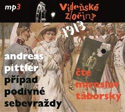 Obálka titulu Vídeňské zločiny 1: Případ podivné sebevraždy /1913/