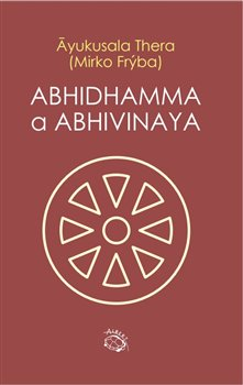 Obálka titulu Abhidhamma a Abhivinaya