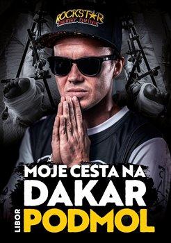 Obálka titulu Moje cesta na Dakar