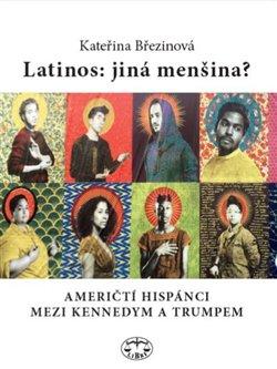Obálka titulu Latinos: jiná menšina?