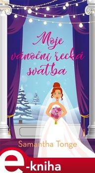 Obálka titulu Moje vánoční řecká svatba