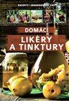 Obálka knihy Domácí likéry a tinktury