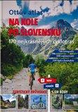 Obálka knihy Ottův atlas Na kole po Slovensku