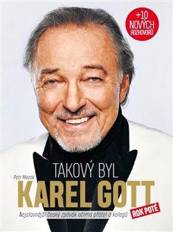 Obálka titulu Takový byl Karel Gott - Rok poté