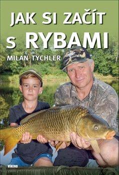 Obálka titulu Jak si začít s rybami