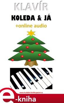 Obálka titulu Klavír, koleda & já (+online audio)