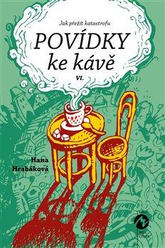 Obálka titulu Povídky ke kávě VI.