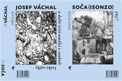 Obálka titulu Soča (Isonzo) 1917 / Josef Váchal a další čeští umělci v soukolí Velké války