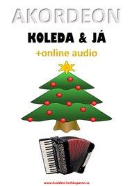 Akordeon, koleda & já (+online audio)