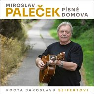 Písně domova (Pocta Jaroslavu Seifertovi)