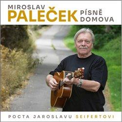 Obálka titulu Písně domova (Pocta Jaroslavu Seifertovi)