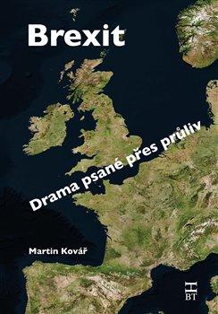 Obálka titulu Brexit / Drama psané přes průliv