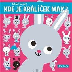 Obálka titulu Kde je králíček Max?