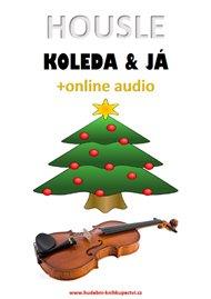 Housle, koleda & já (+online audio)